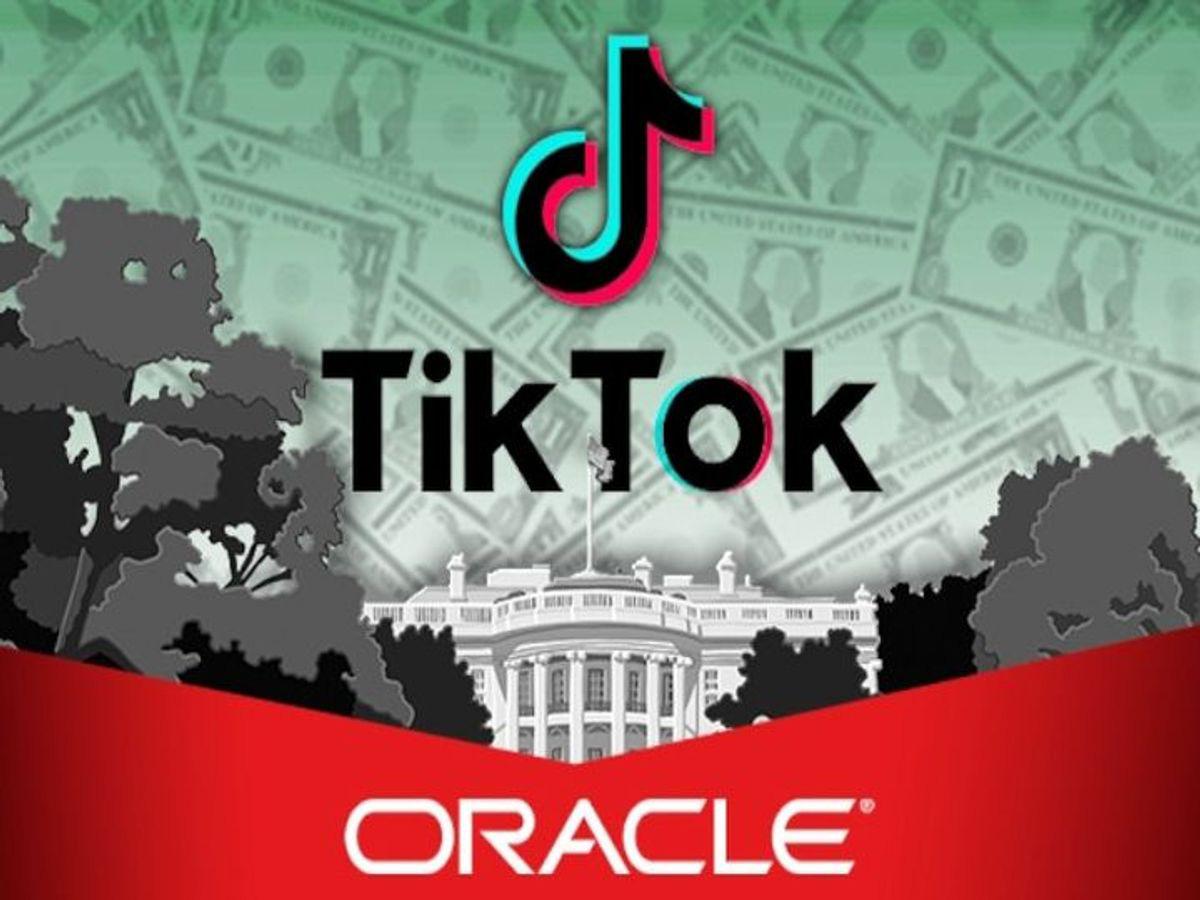 Thương vụ TikTok – Oracle vào ngõ cụt, tranh giành quyền kiểm soát
