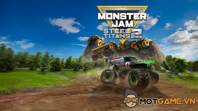 """Đánh giá Monster Jam Steel Titans 2: Màn trình diễn của xe """"quái vật"""""""