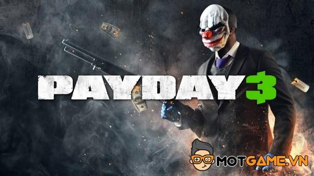Payday 3 dự kiến ra mắt game thủ vào năm 2023