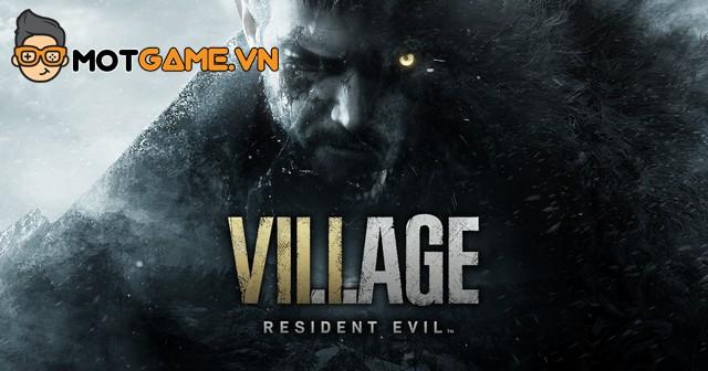 Resident Evil Village: Ethan Winters vẫn bị Capcom quyết tâm giấu kín diện mạo