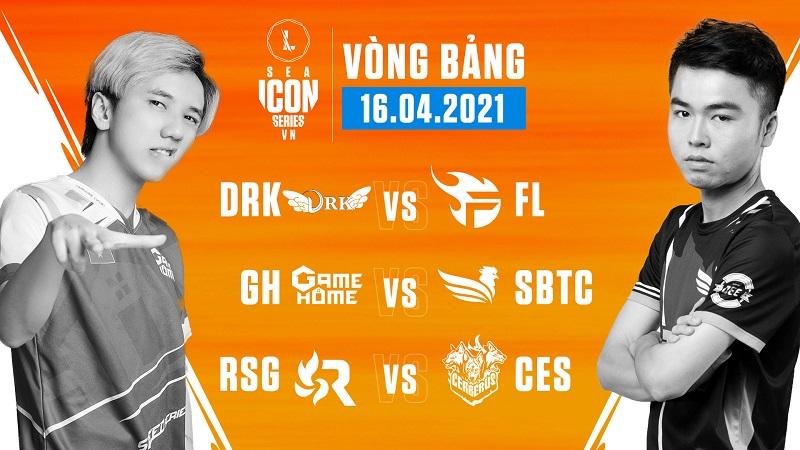 Icon Series SEA Mùa Hè 2021: Tổng kết ngày thi đấu 16/4