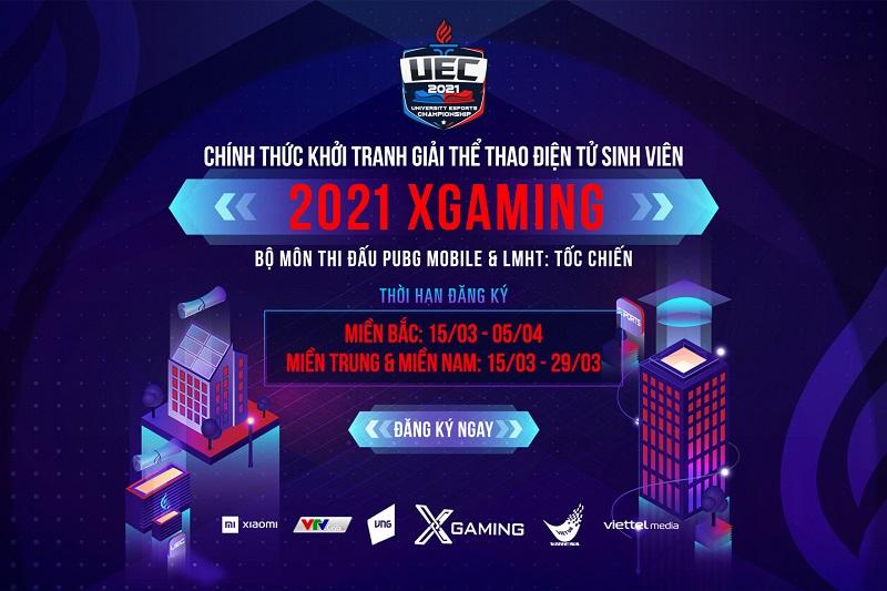 XGaming – UEC 2021: Nhanh tay đăng ký, hạn chót vào ngày mai!