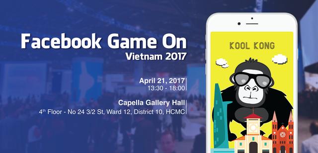 """Facebook tổ chức sự kiện """"chính chủ"""" cho giới làm game Việt Nam"""