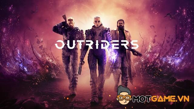 Đánh giá Outriders: Looter-shooter giải trí chất lượng cao