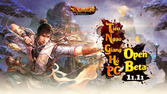 Tiếu Ngạo Giang Hồ – Game PC duy nhất 2020 chính thức Open Beta vào hôm nay