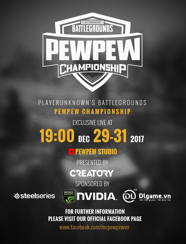 """PewPew Championship: Thế là giới hâm mộ PUBG nước ta lại sắp có một giải đấu toàn """"hàng khủng"""" để xem rồi!"""