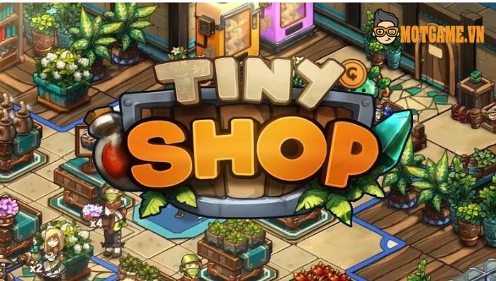 Học cách quản lý và bán hàng cùng game Tiny Shop Mobile