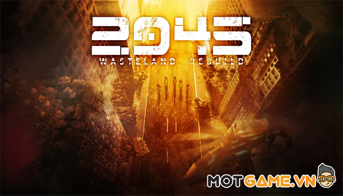 2045: Wasteland Rebuild game Idle Zombie mới toanh vừa CBT ngày 17/06