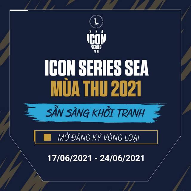 Tốc Chiến: Chính thức mở đăng ký giải đấu Icon Series SEA mùa Thu 2021