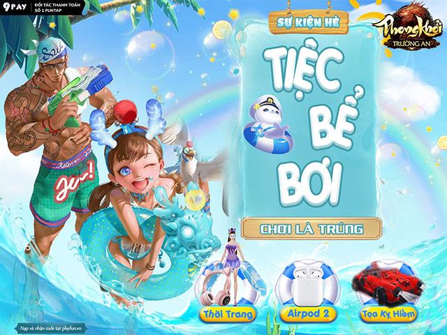 """Phong Khởi Trường An mở Tiệc Bể Bơi với hàng loạt bóng hồng nóng bỏng, quyết """"phá đảo"""" mùa hè cùng game thủ Việt?"""