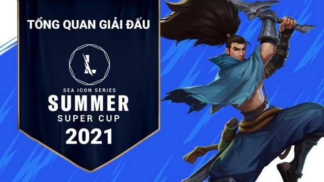 Lịch thi đấu Summer Super Cup 2021 mới nhất