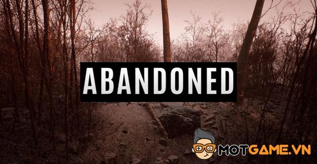 Rộ tin đồn game kinh dị Abandoned sẽ được phát hành trên PC