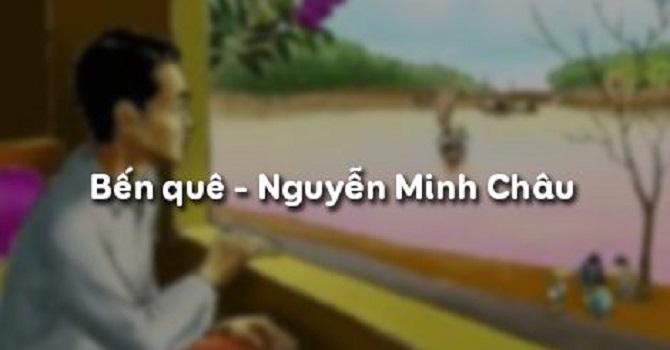 Top 10 Bài tóm tắt Tác phẩm Bến quê (Nguyễn Minh Châu) (Ngữ Văn 9) hay nhất