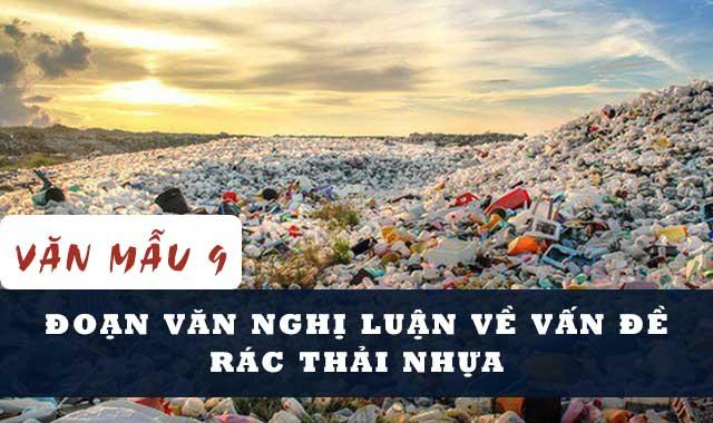 Top 8 Bài văn nghị luận về vấn đề rác thải nhựa (lớp 9) hay nhất