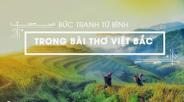 Top 12 Bài văn phân tích bức tranh tứ bình trong bài thơ Việt Bắc của Tố Hữu (lớp 12) hay nhất