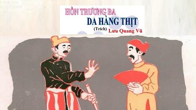 """Top 10 Bài văn phân tích tác phẩm """"Hồn Trương Ba, da hàng thịt"""" của Lưu Quang Vũ"""