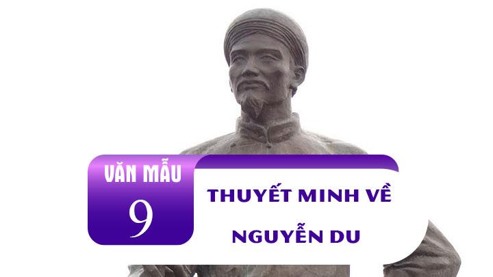 Top 10 Bài văn thuyết minh về tác giả Nguyễn Du (lớp 9) hay nhất