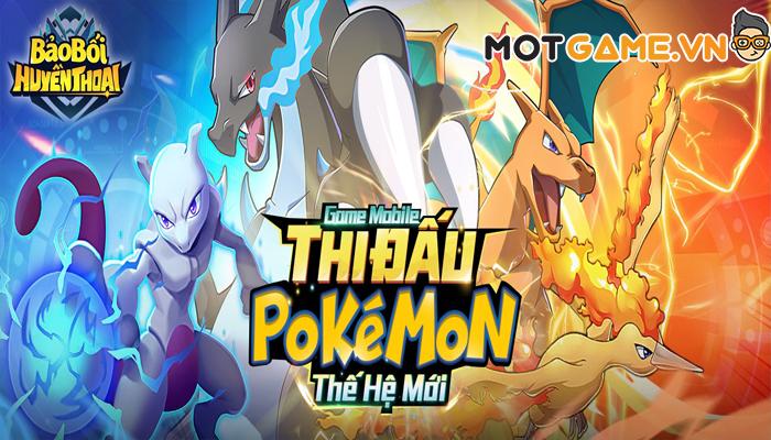 Bảo Bối Huyền Thoại sở hữu dàn Pokémon chuẩn nguyên tác chuẩn bị cập bến Việt Nam