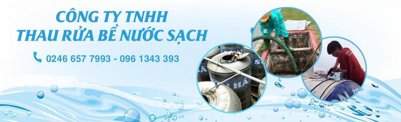 Top 4 Công ty Dịch Vụ Thau Rửa Bể Nước uy tín nhất ở Hà Nội