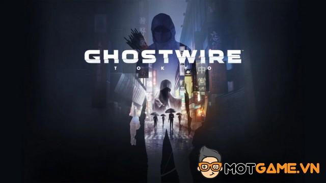 GhostWire: Tokyo hứa hẹn sẽ mang đến nhiều trải nghiệm hấp dẫn