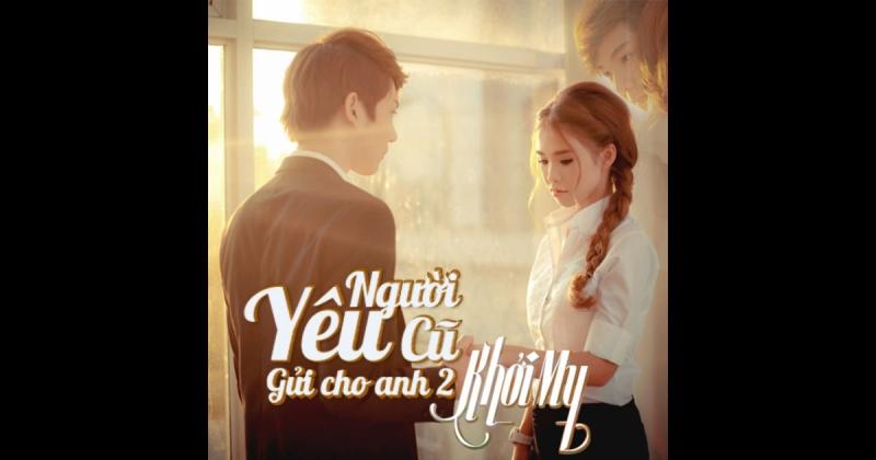 Top 10 Bài hát được yêu thích nhất của ca sĩ Khởi My
