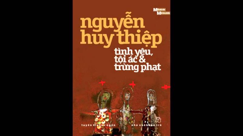 Top 10 Tác phẩm hay nhất của nhà văn Nguyễn Huy Thiệp