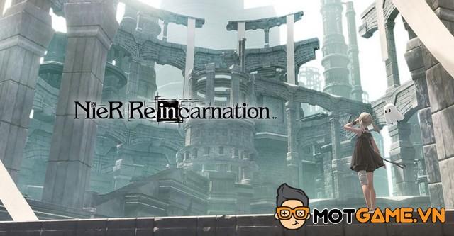 NieR Reincarnation sẽ sớm đến tay cộng đồng game thủ quốc tế