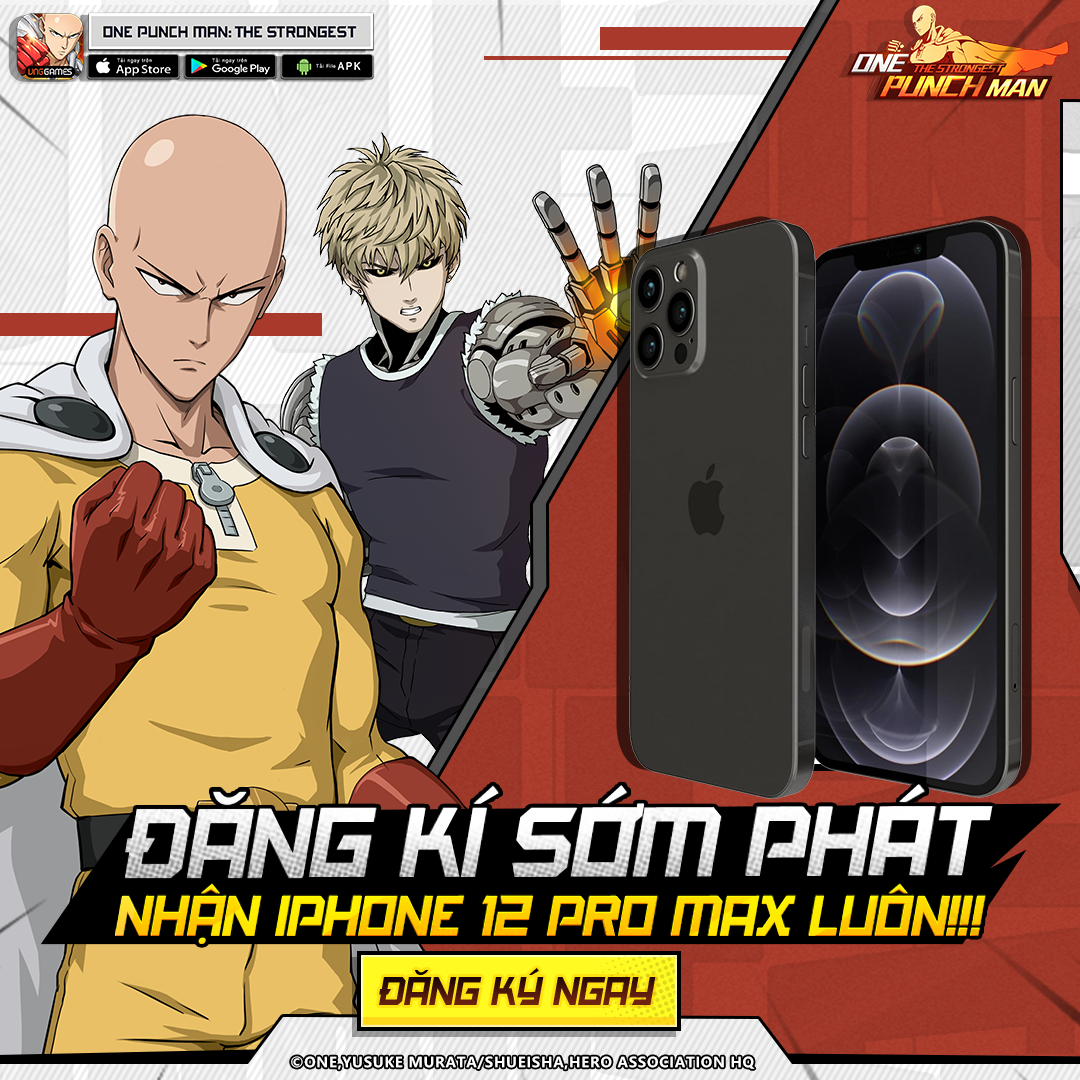 One Punch Man: The Strongest tặng PS5 & iPhone 12 Pro Max cho game thủ