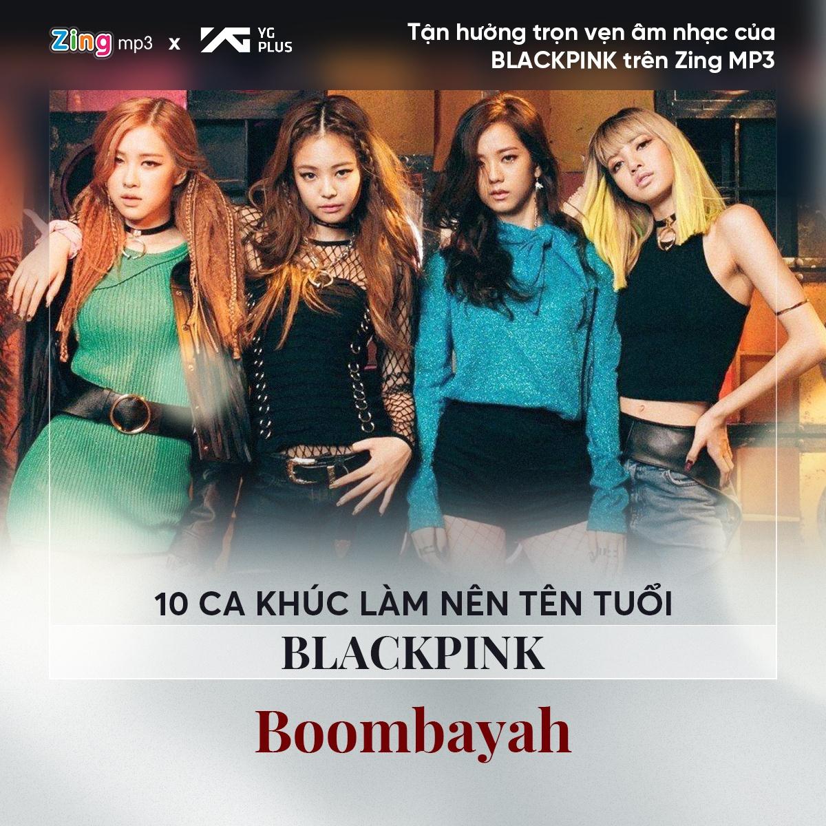 10 bản hit đưa BlackPink thành nhóm nhạc hàng đầu Kpop