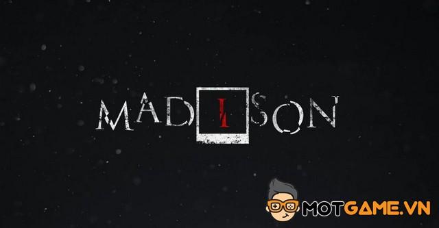 MADiSON: Game kinh dị tâm linh lấy cảm hứng từ P.T. - Mọt Game