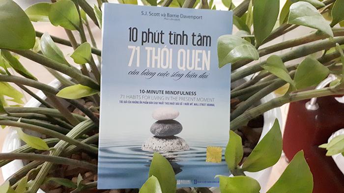 10 phút tĩnh tâm – 71 thói quen cân bằng cuộc sống hiện đại