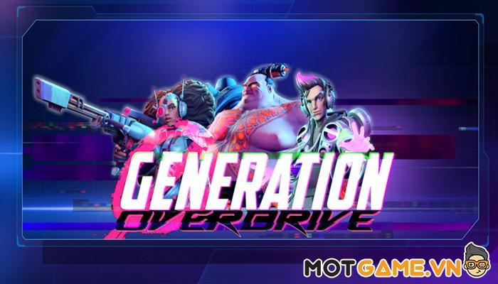 Tham gia Generation Overdrive để xây dựng đội hình anh hùng Cyberpunk hiện đại