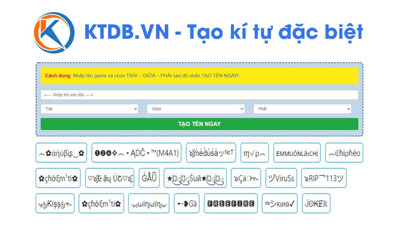 KTDB.VN – Ứng dụng tạo ký tự đặc biệt đặt tên game hay