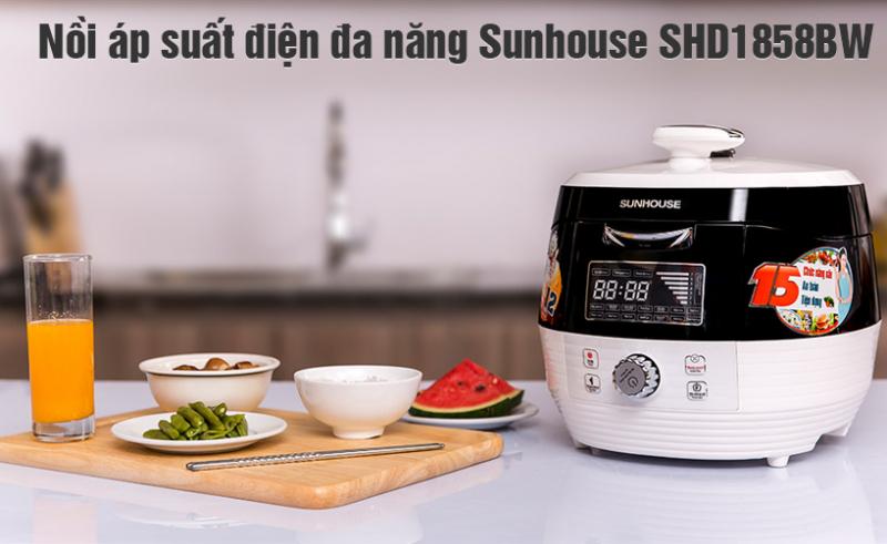Nồi áp suất điện tử Sunhouse SHD-1858BW khiến công việc nội trợ trở nên nhẹ nhàng