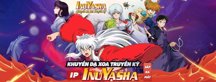 Khuyển Dạ Xoa Truyền Kỳ – IP InuYasha ra mắt ngày mai 19/08 và 4 lý do nhất định không thể bỏ lỡ!