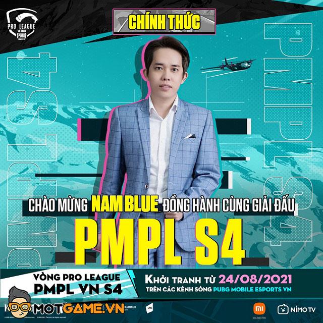 Streamer đình đám Nam Blue góp mặt trong vai trò khách mời tại giải đấu PMPL S4