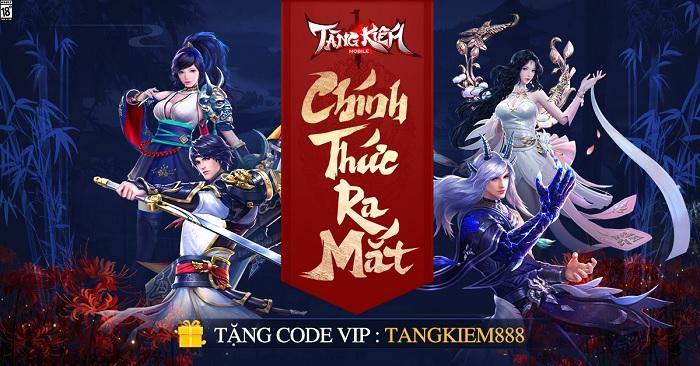 Siêu phẩm nhập vai Tàng Kiếm Mobile chính thức ra mắt, tặng Giftcode giới hạn cho game thủ!