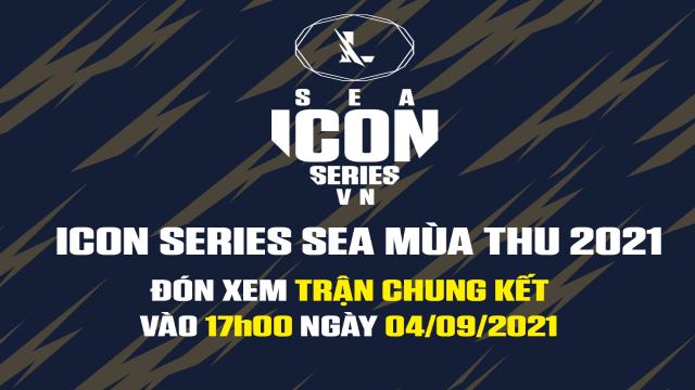 Icon Series SEA Mùa Thu 2021 công bố ngày diễn ra Chung Kết