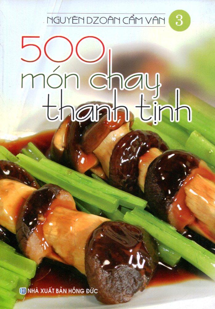 500 Món Chay Thanh Tịnh