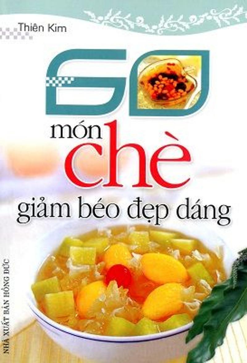 60 Món Chè Giảm Béo Đẹp Dáng