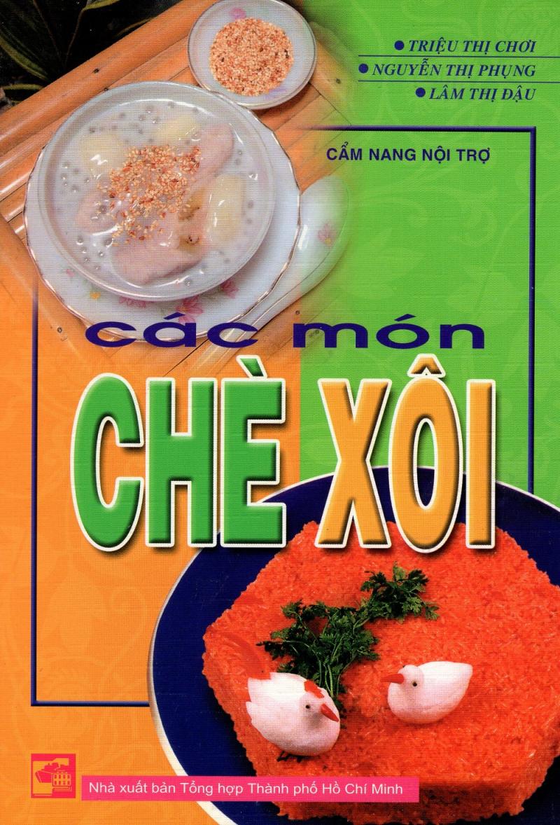 Cẩm Nang Nội Trợ – Các Món Chè Xôi