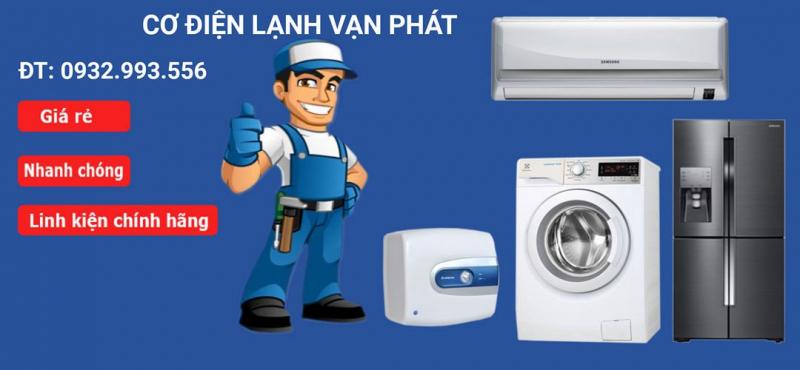 Cơ Điện lạnh Vạn Phát là địa chỉ uy tín của người dân Châu Đốc khi cần sửa chữa thiết bị điện lạnh