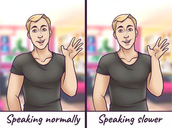 Cố gắng chú ý đến những thay đổi trong giọng nói của đối phương