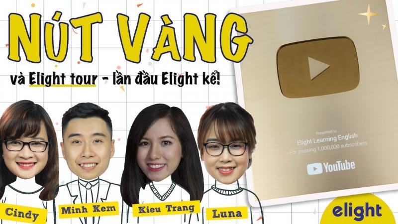 Elight vinh dự được nhận nút vàng của Youtube