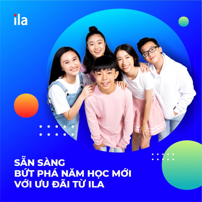 Hãy đến với ILA Việt Nam