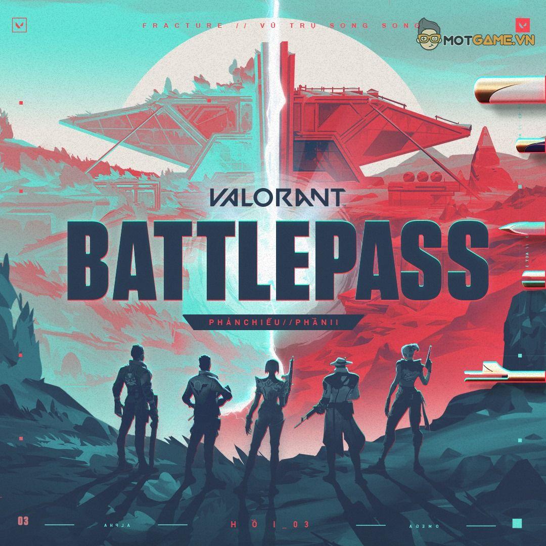Valorant – Khám phá Battle Pass ACT 3 và bản đồ mới Fracture