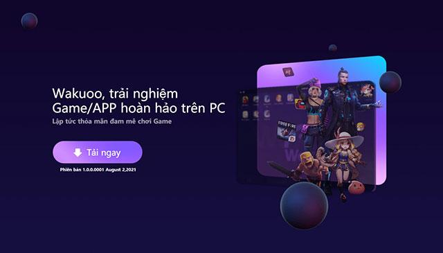 Chơi Game Android Trên PC Không Cần Cài Giả Lập: Wakuoo – Xu thế công nghệ mới