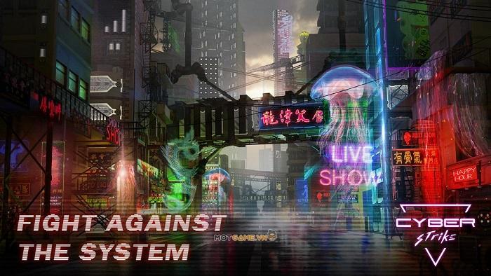 Cyber Strike: Siêu phẩm RPG về sự đấu tranh tìm lại tự do của nhân loại sau khi thế giới cận kề huỷ diệt
